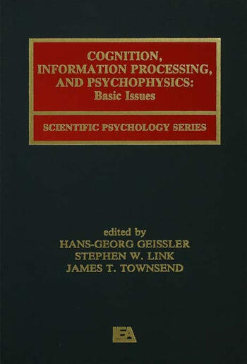 Cognition, Information Processing, and Psychophysics Basic Issues book cover