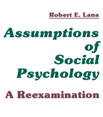 Assumptions of Social Psychology A Reexamination book cover