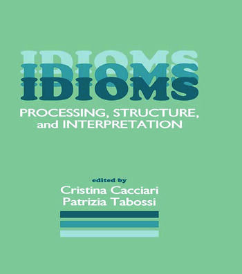 Idioms Processing, Structure, and Interpretation book cover