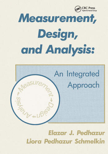 Measurement, Design, and Analysis An Integrated Approach book cover