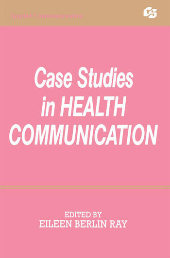 Case Studies in Health Communication book cover