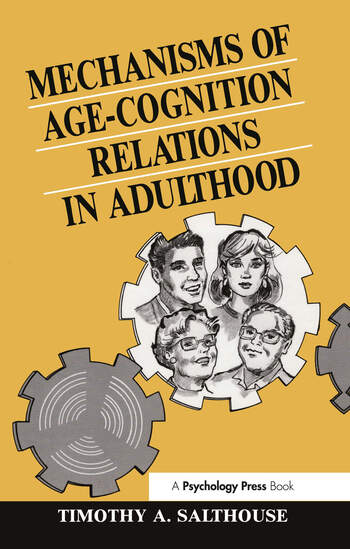 Mechanisms of Age-cognition Relations in Adulthood book cover