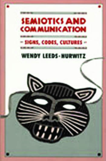 Semiotics and Communication Signs, Codes, Cultures book cover