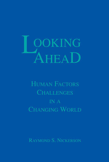 Looking Ahead Human Factors Challenges in A Changing World book cover