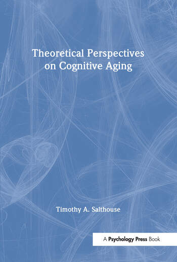Theoretical Perspectives on Cognitive Aging book cover