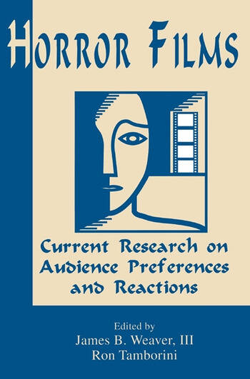 Horror Films Current Research on Audience Preferences and Reactions book cover