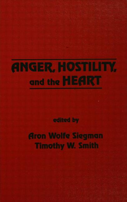 Anger, Hostility, and the Heart book cover