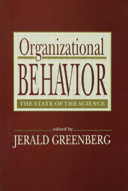 Organizational Behavior the State of the Science book cover