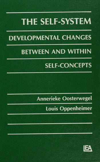 The Self-system Developmental Changes Between and Within Self-concepts book cover