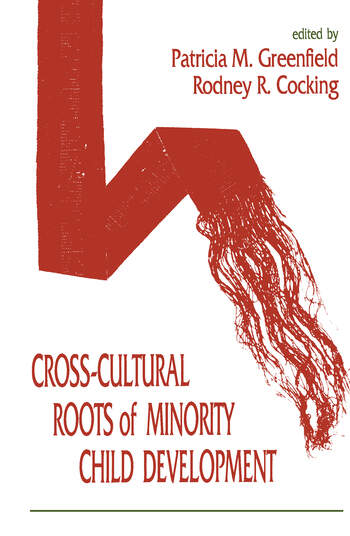 Cross-cultural Roots of Minority Child Development book cover