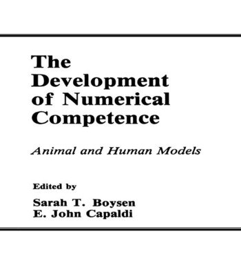 The Development of Numerical Competence Animal and Human Models book cover