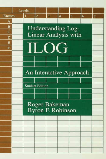 Understanding Log-linear Analysis With Ilog An Interactive Approach book cover