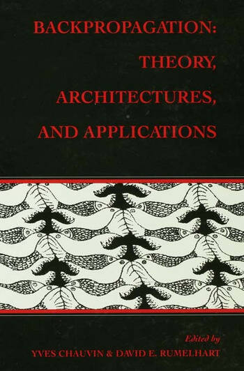 Backpropagation Theory, Architectures, and Applications book cover