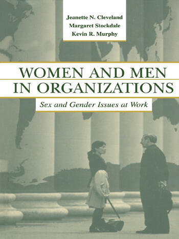 Women and Men in Organizations Sex and Gender Issues at Work book cover