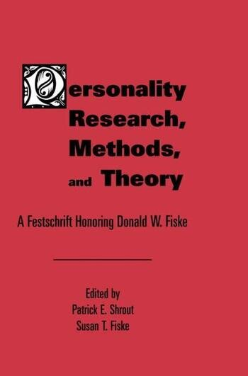 Personality Research, Methods, and Theory A Festschrift Honoring Donald W. Fiske book cover