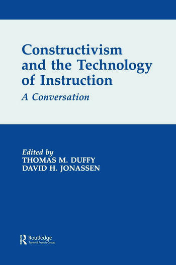 Constructivism and the Technology of Instruction A Conversation book cover