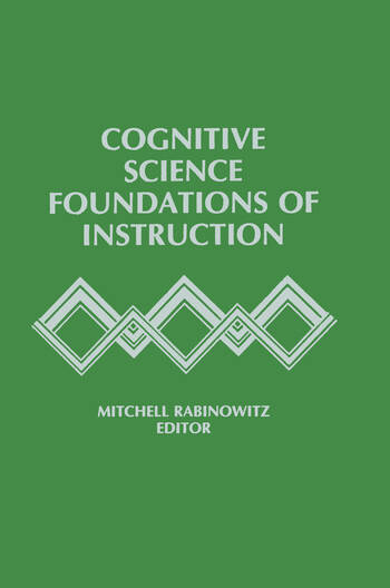 Cognitive Science Foundations of Instruction book cover