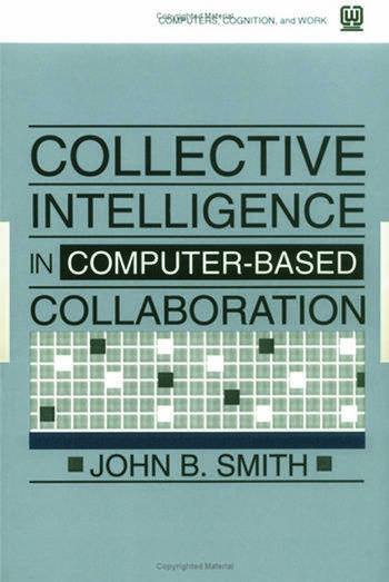 Collective Intelligence in Computer-Based Collaboration book cover
