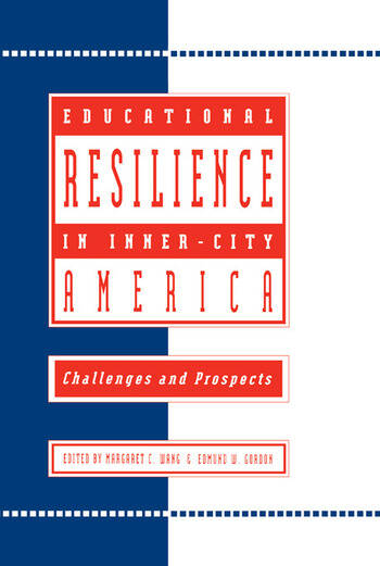Educational Resilience in inner-city America Challenges and Prospects book cover