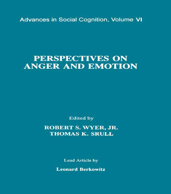 Perspectives on Anger and Emotion Advances in Social Cognition, Volume Vi book cover