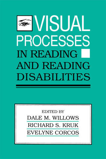 Visual Processes in Reading and Reading Disabilities book cover