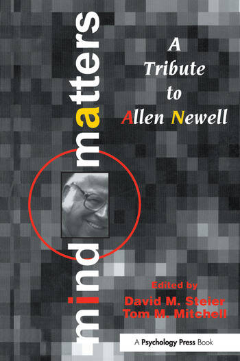 Mind Matters A Tribute To Allen Newell book cover