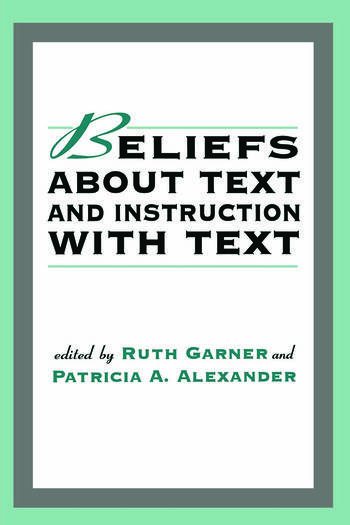 Beliefs About Text and Instruction With Text book cover
