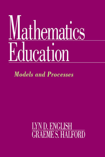 Mathematics Education Models and Processes book cover