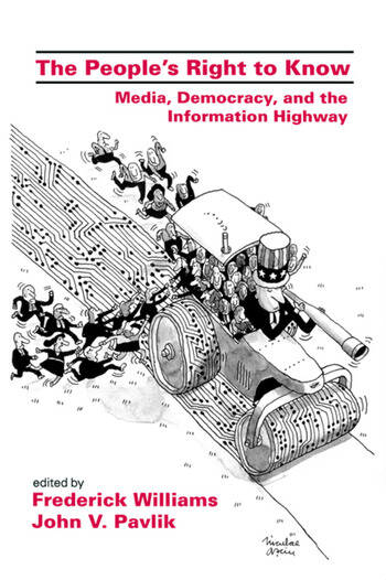 The People's Right To Know Media, Democracy, and the Information Highway book cover