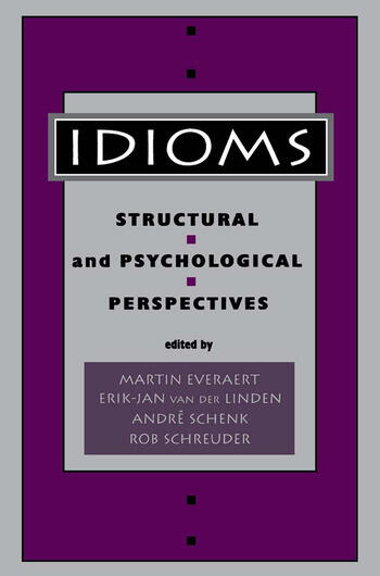 Idioms Structural and Psychological Perspectives book cover