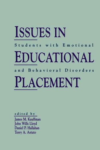 Issues in Educational Placement Students With Emotional and Behavioral Disorders book cover