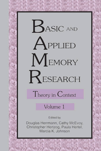 Basic and Applied Memory Research Volume 1: Theory in Context; Volume 2: Practical Applications book cover