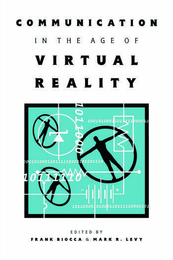 Communication in the Age of Virtual Reality book cover