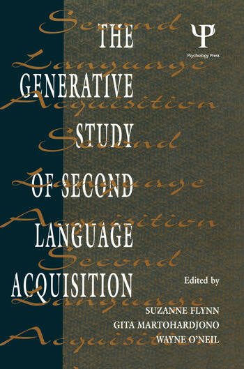 The Generative Study of Second Language Acquisition book cover