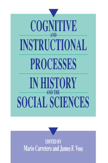 Cognitive and Instructional Processes in History and the Social Sciences book cover