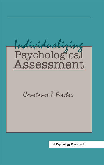 Individualizing Psychological Assessment A Collaborative and Therapeutic Approach book cover