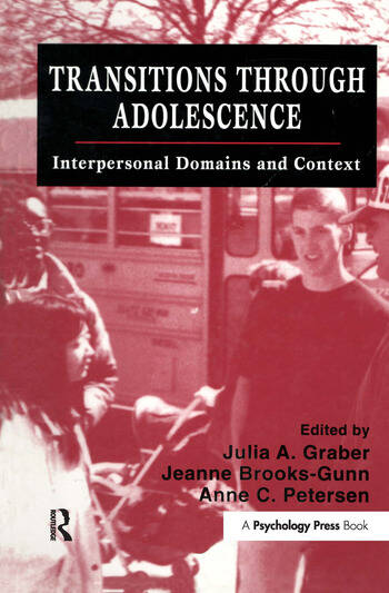 Transitions Through Adolescence Interpersonal Domains and Context book cover