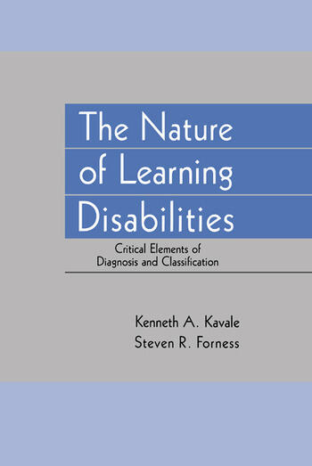 The Nature of Learning Disabilities Critical Elements of Diagnosis and Classification book cover