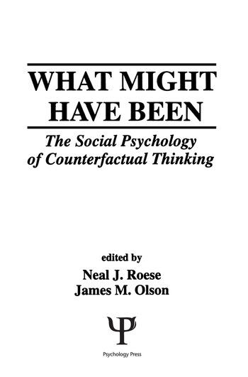 What Might Have Been The Social Psychology of Counterfactual Thinking book cover