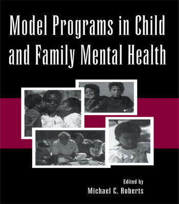 Model Programs in Child and Family Mental Health book cover
