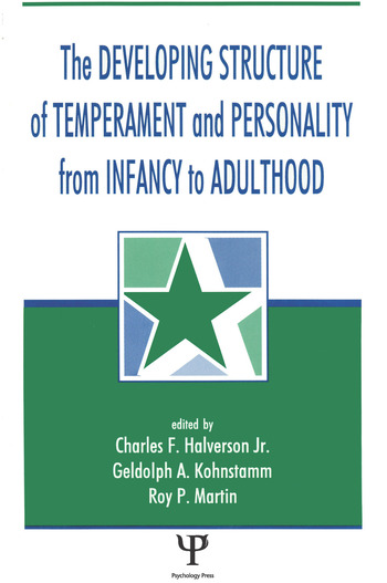 The Developing Structure of Temperament and Personality From Infancy To Adulthood book cover