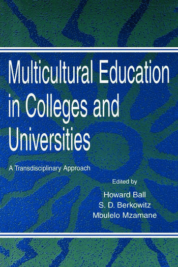 Multicultural Education in Colleges and Universities A Transdisciplinary Approach book cover