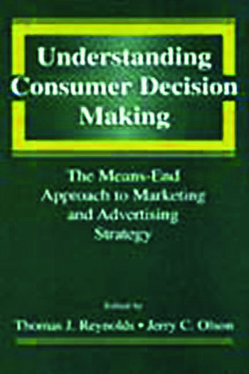 Understanding Consumer Decision Making The Means-end Approach To Marketing and Advertising Strategy book cover