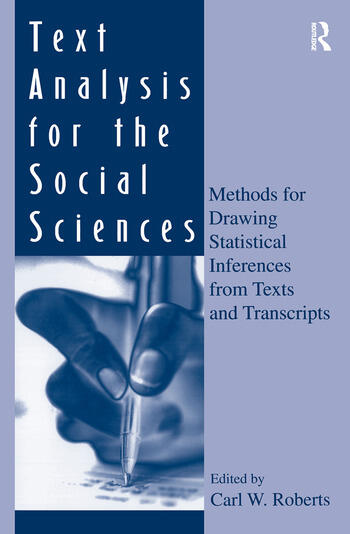 Text Analysis for the Social Sciences Methods for Drawing Statistical Inferences From Texts and Transcripts book cover