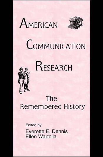 American Communication Research The Remembered History book cover
