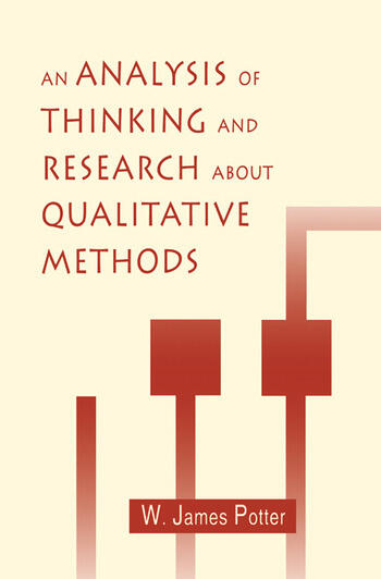 An Analysis of Thinking and Research About Qualitative Methods book cover