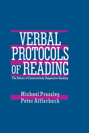 Verbal Protocols of Reading The Nature of Constructively Responsive Reading book cover