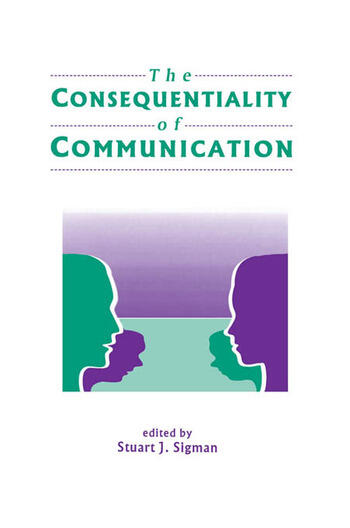 The Consequentiality of Communication book cover