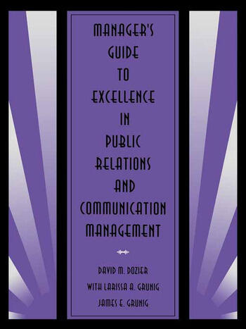 Manager's Guide to Excellence in Public Relations and Communication Management book cover