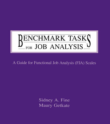 Benchmark Tasks for Job Analysis A Guide for Functional Job Analysis (fja) Scales book cover